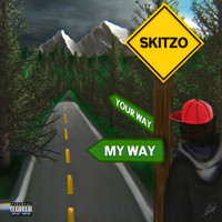 Skitzo - My Way (feat. Slingshott) (Explicit)