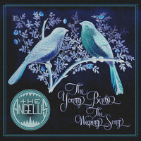 The Angelus - The Young Birds / The Weeping Song