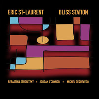 Eric St-Laurent - Bliss Station