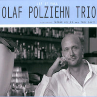 Olaf Polziehn Trio feat. Ingmar Heller & Troy Davis - Let It Fall (Feat: Ingmar Heller and Troy Davis)