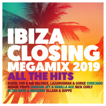 Various Artists - Ibiza Closing Megamix 2019 - All the Hits (Explicit)