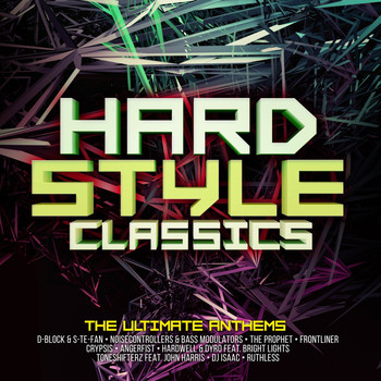 Various Artists - Hardstyle Classics - The Ultimate Anthems