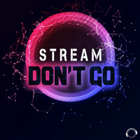 Stream - Don't Go