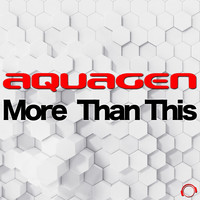 Aquagen - More Than This