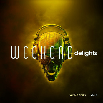 Various Artists - Weekend Delights, Vol. 3