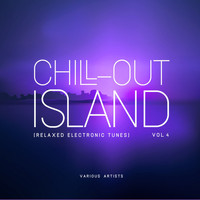 Various Artists - Chill out Island (Relaxed Electronic Tunes), Vol. 4