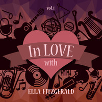 Ella Fitzgerald - In Love with Ella Fitzgerald, Vol. 1