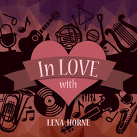 Lena Horne - In Love with Lena Horne