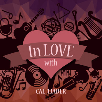 Cal Tjader - In Love with Cal Tjader