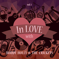 Buddy Holly & The Crickets - In Love with Buddy Holly & the Crickets, Vol. 1