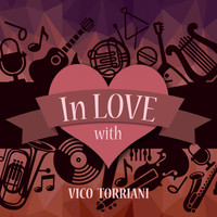 Vico Torriani - In Love with Vico Torriani
