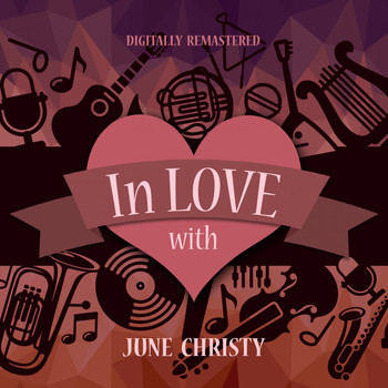 June Christy - In Love with June Christy (Digitally Remastered)