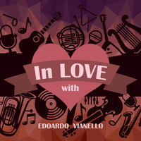 Edoardo Vianello - In Love with Edoardo Vianello