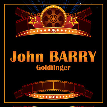John Barry - Goldfinger
