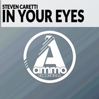 Steven Caretti - In Your Eyes (Original Mix)