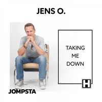 Jens O. - Taking Me Down