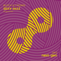 Block & Crown - Sexy Jazz