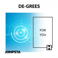 De-Grees - For You