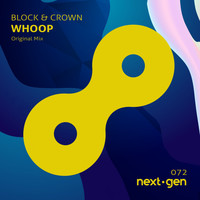 Block & Crown - Whoop