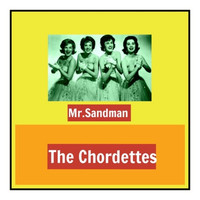 The Chordettes - Mr.Sandman
