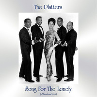 The Platters - Song For The Lonely (Remastered 2019)