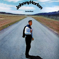 Johnny Horton - On The Road