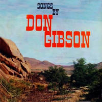 Don Gibson - Songs By Don Gibson