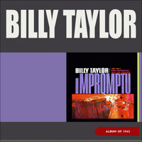 Billy Taylor - Impromptu (Album of 1962)