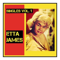 Etta James - Singles, Vol. 1