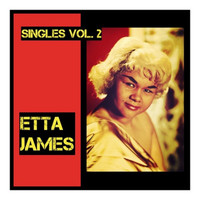 Etta James - Singles, Vol. 2