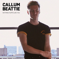 Callum Beattie - Nothing Hurts Like You