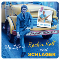 Graham Bonney - My Life Is Rock'n Roll und Schlager