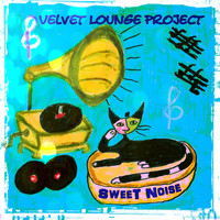Velvet Lounge Project - Sweet Noise (Drum'n'bass)