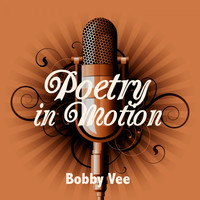 Bobby Vee - Poetry in Motion