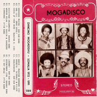 Various Artists - Mogadisco - Dancing Mogadishu (Somalia 1972 - 1991) (Analog Africa No.29)