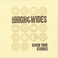 The High and Wides - Seven True Stories (Explicit)