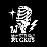 AJ's Rockabilly Ruckus - Don't Lie, Don't Cheat, Don't Steal