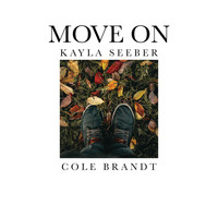 Cole Brandt & Kayla Seeber - Move On