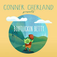Conner Cherland feat. The Rare Occasions - Bootlickin Betty