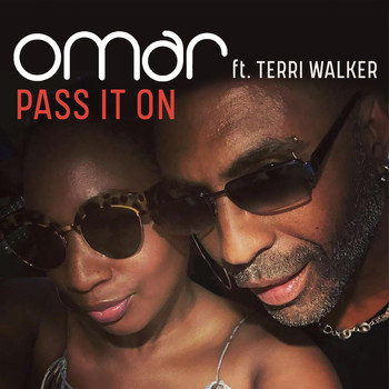 Omar - Pass It On