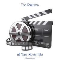 The Platters - All Time Movie Hits (Remastered 2019)