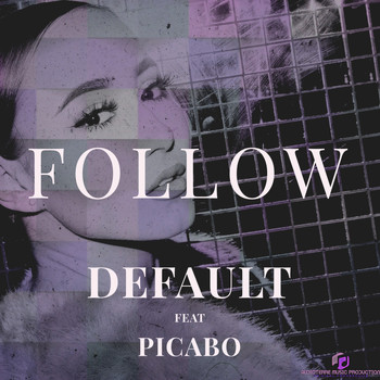 Default - Follow (feat. Picabo) (Radio Edit) (Radio Edit)