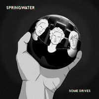 Springwater - Some Drives