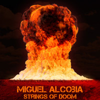 Miguel Alcobia - Strings of Doom