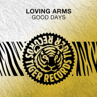 Loving Arms - Good Days