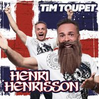 Tim Toupet - Henri Henrisson