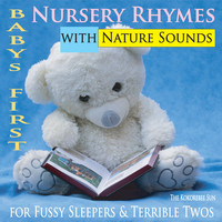 The Kokorebee Sun - Baby's First Nursery Rhymes with Nature Sounds (For Fussy Sleepers & Terrible Twos)