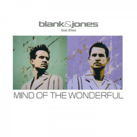 Blank & Jones - Mind of the Wonderful (All Mixes)