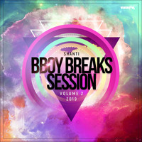 Shanti - B-Boy Breaks Session Vol. 2