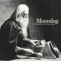Moondog - The Stockholm 1981 Recordings